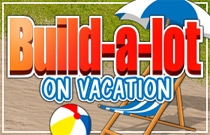 Download en speel Build a lot 6: On Vacation