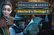 Download and play Detective Riddles Sherlocks Heritage 2