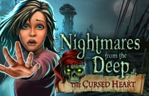 Download and play Nightmares from the Deep: The Cursed Heart