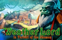 Download and play Weather Lord In Pursuit of the Shaman